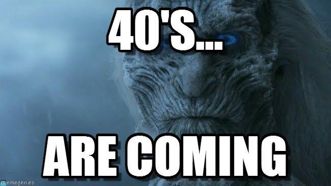 Age meme - 40s